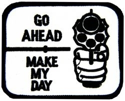 Military Patch: Make My Day