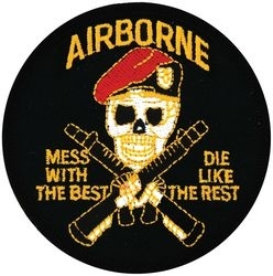 Military Patch: Airborne Mess with the Best (Round)