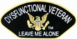 Military Pin: U.S. Dysfunctional Vet